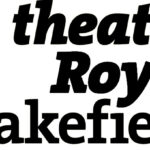 Theatre Royal Wakefield at The Ridings
